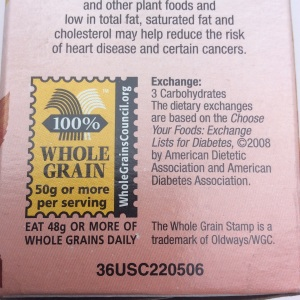 Look for the whole grain stamp, but also check out the Nutrition Fact label. © Copyright 2015 Sangeeta Pradhan, RD, LDN, CDE